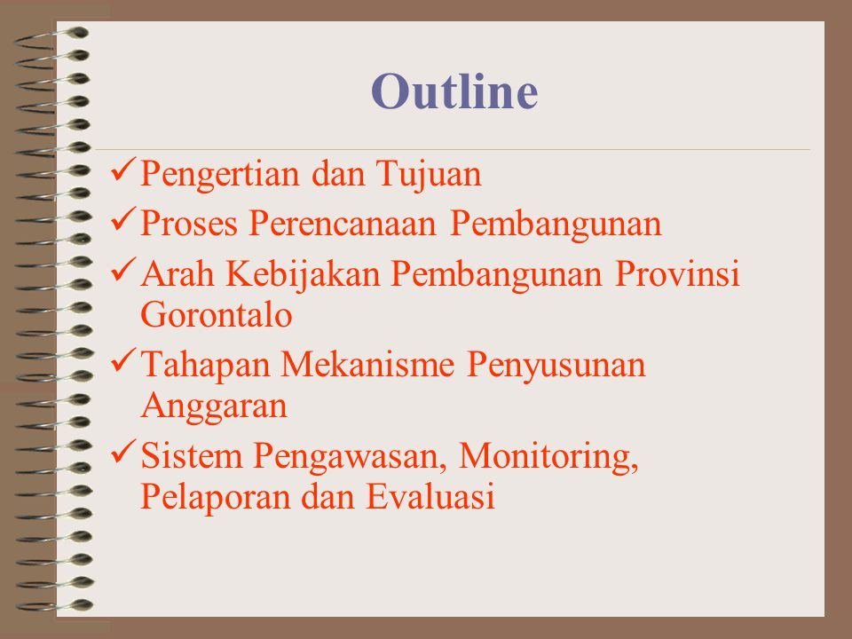 Outline Pengertian dan Tujuan Proses Perencanaan Pembangunan