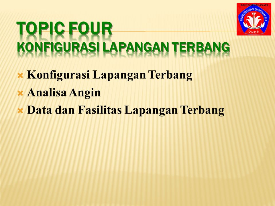 Topic Four Konfigurasi Lapangan Terbang