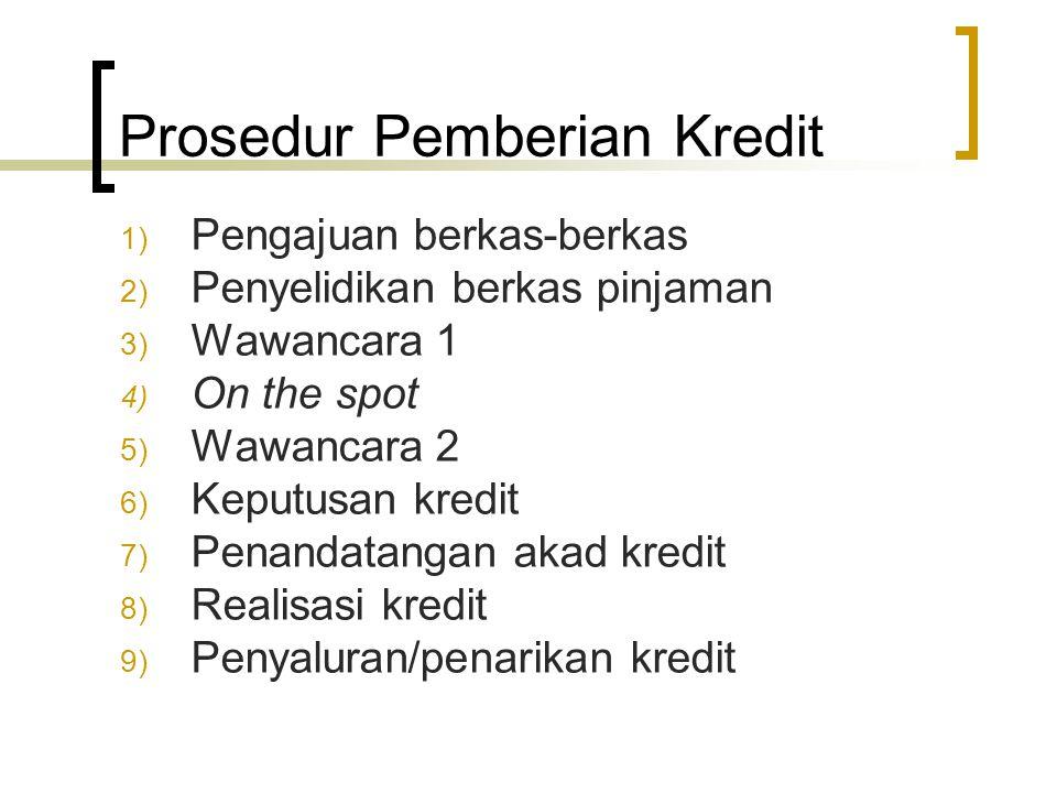 Prosedur Pemberian Kredit