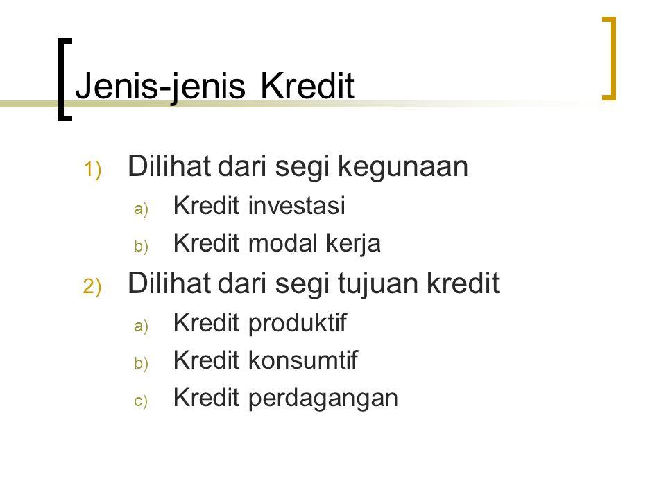 Jenis-jenis Kredit Dilihat dari segi kegunaan