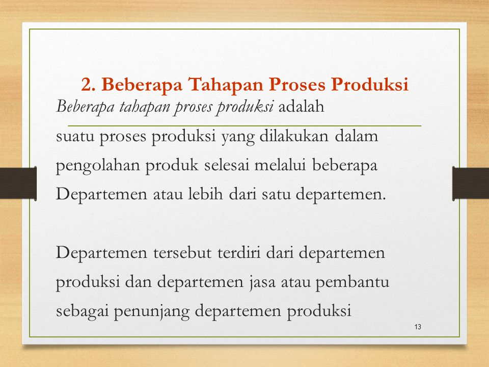 2. Beberapa Tahapan Proses Produksi