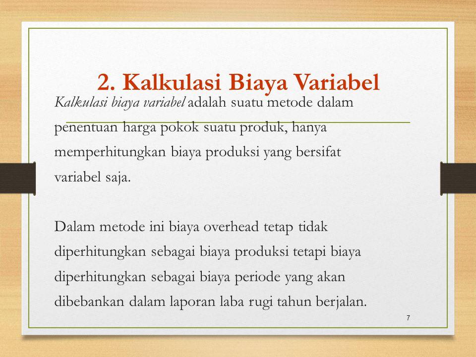 2. Kalkulasi Biaya Variabel