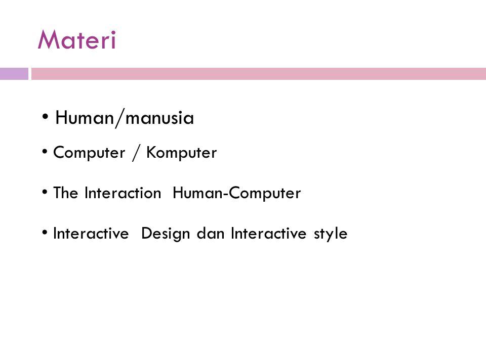 Materi Human/manusia Computer / Komputer