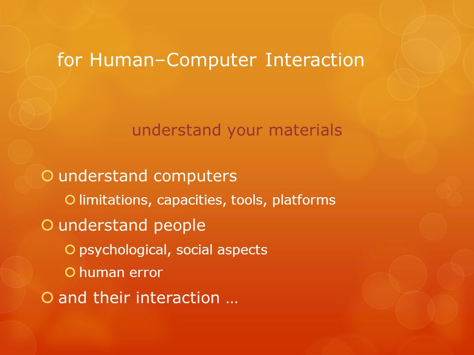 for Human–Computer Interaction