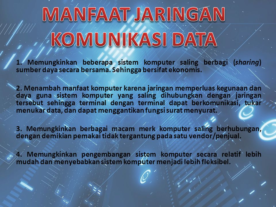 MANFAAT JARINGAN KOMUNIKASI DATA