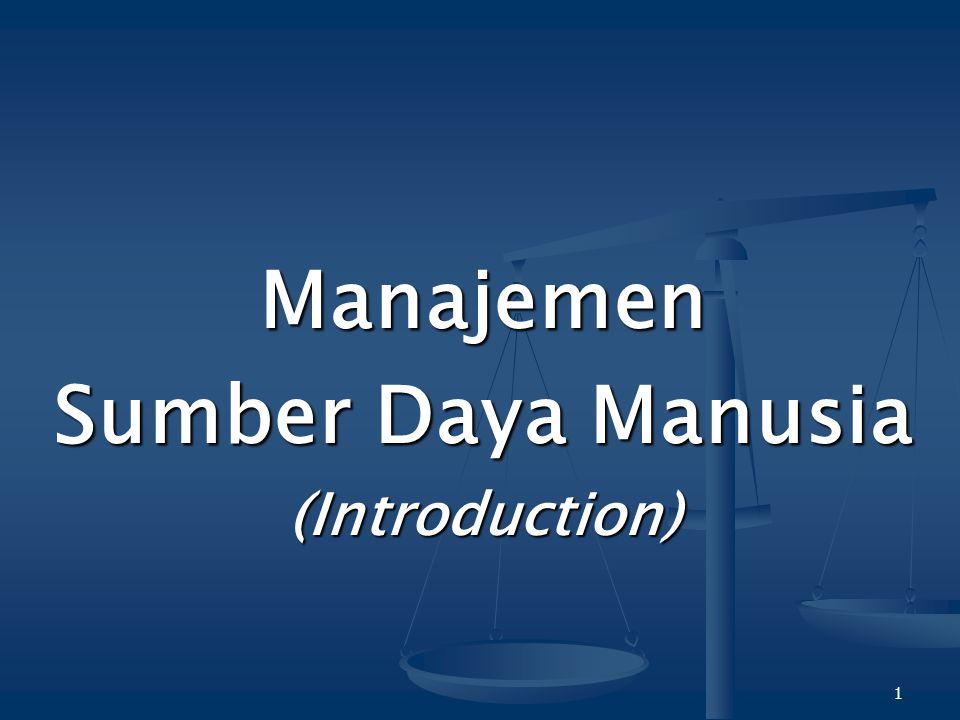 Manajemen Sumber Daya Manusia (Introduction)