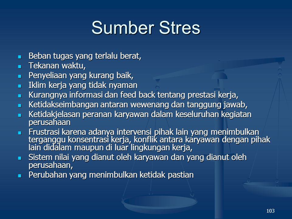 Sumber Stres Beban tugas yang terlalu berat, Tekanan waktu,