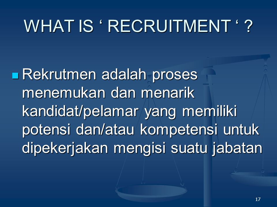WHAT IS ' RECRUITMENT '