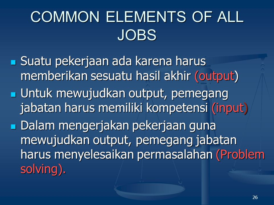 COMMON ELEMENTS OF ALL JOBS