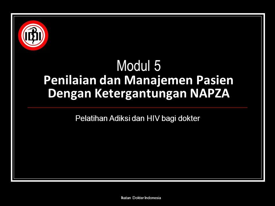 Modul 5 Penilaian dan Manajemen Pasien Dengan Ketergantungan NAPZA