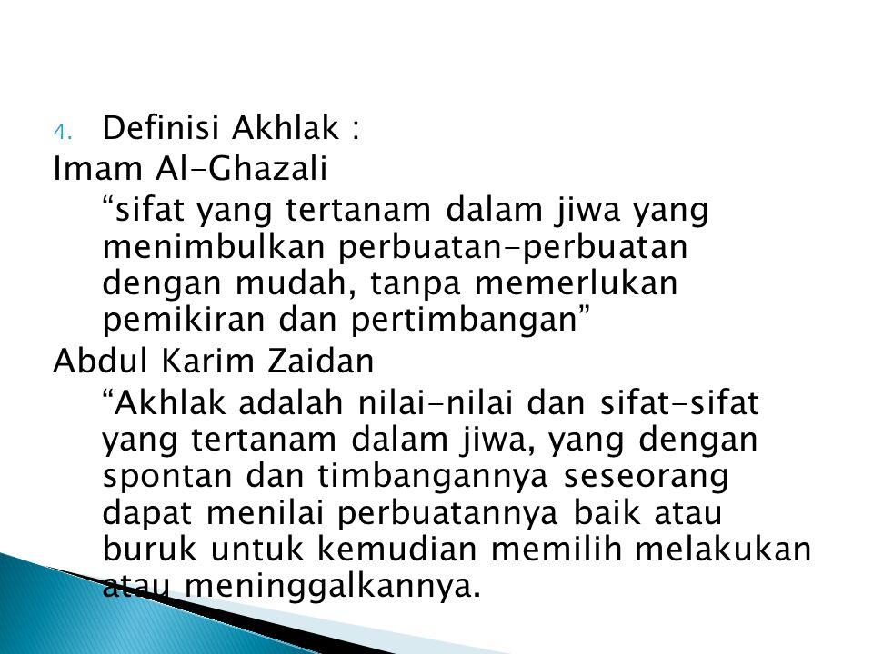 Definisi Akhlak : Imam Al-Ghazali.