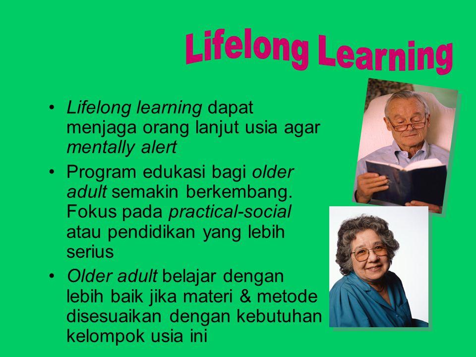 Lifelong learning dapat menjaga orang lanjut usia agar mentally alert