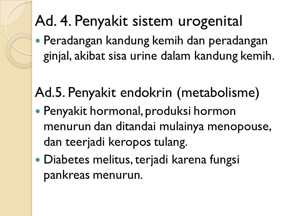 Ad. 4. Penyakit sistem urogenital