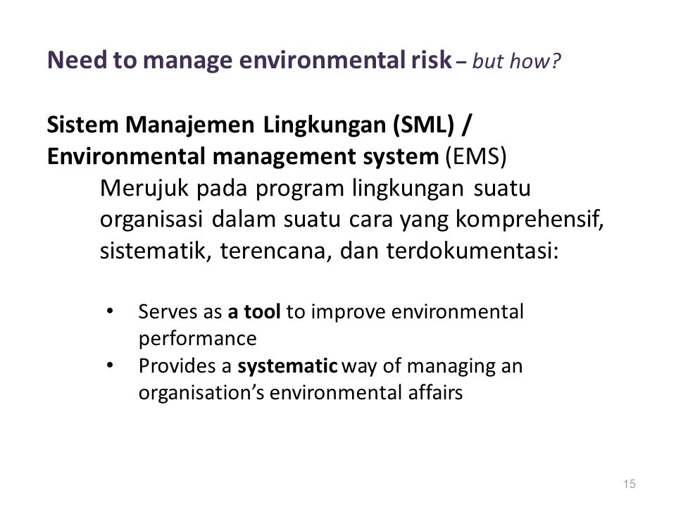 Need to manage environmental risk – but how