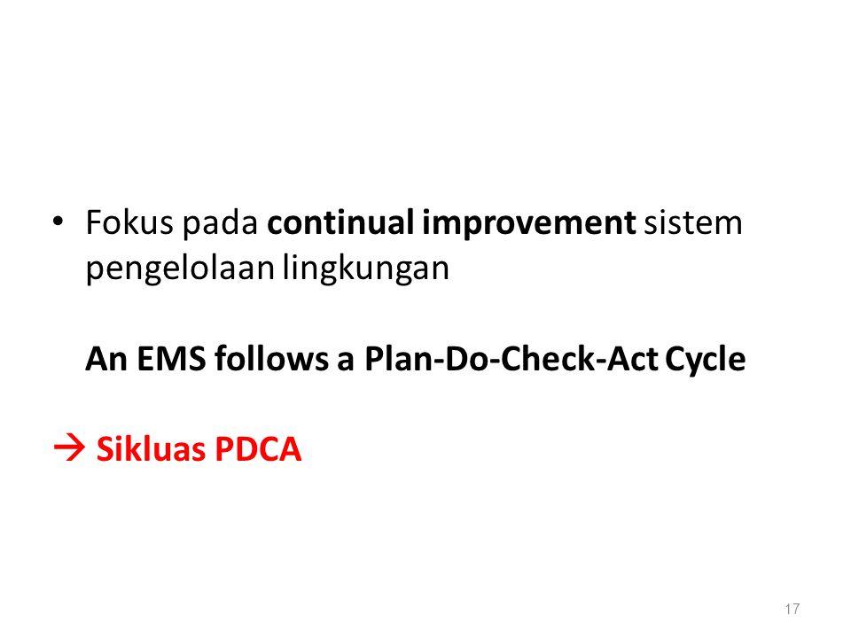 Fokus pada continual improvement sistem pengelolaan lingkungan