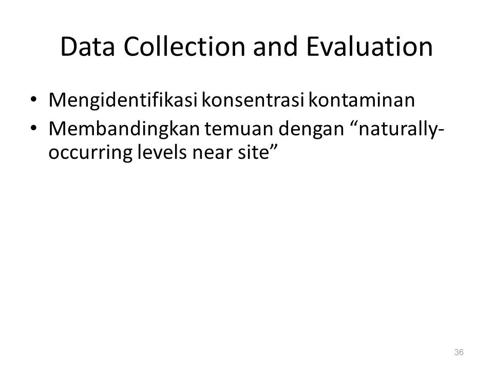 Data Collection and Evaluation