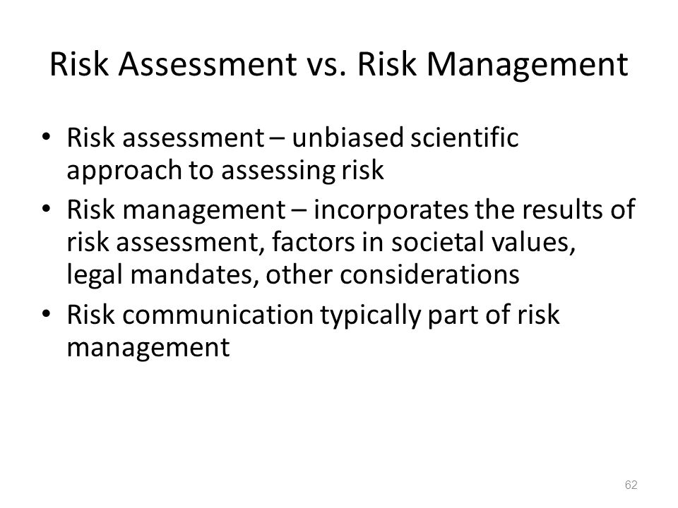 Risk Assessment vs. Risk Management