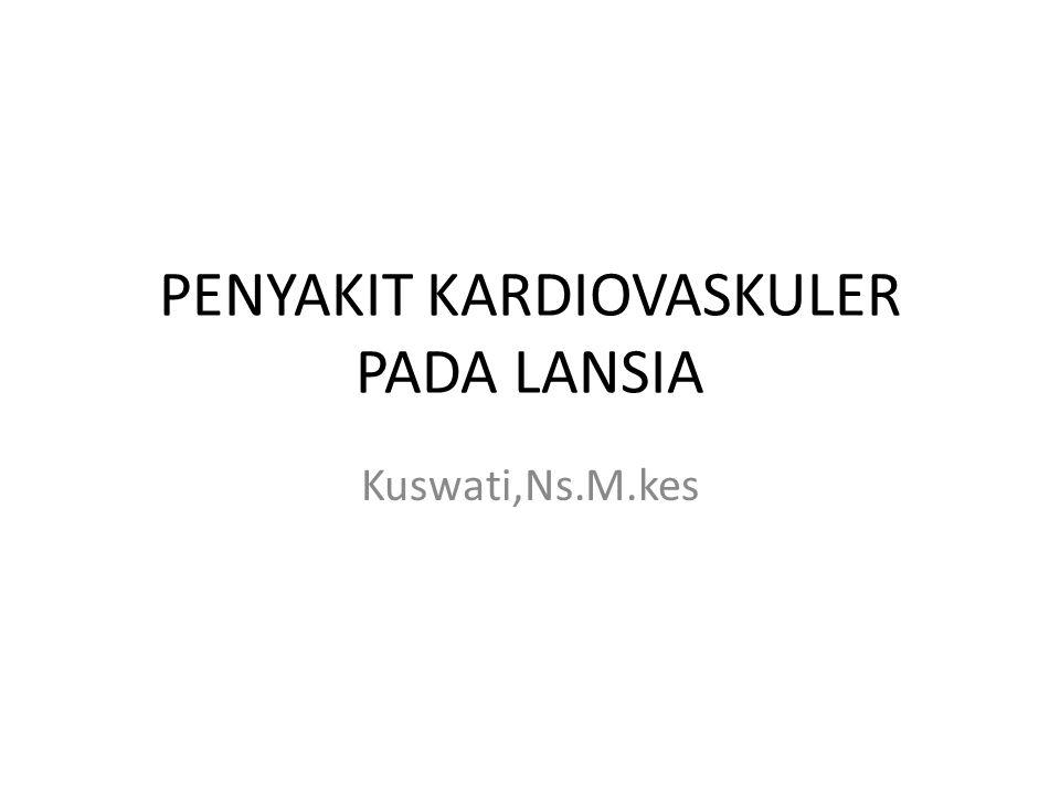 PENYAKIT KARDIOVASKULER PADA LANSIA