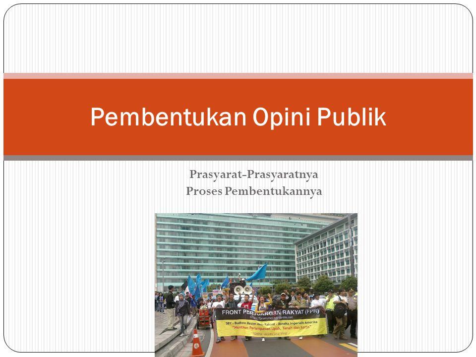 Pembentukan Opini Publik