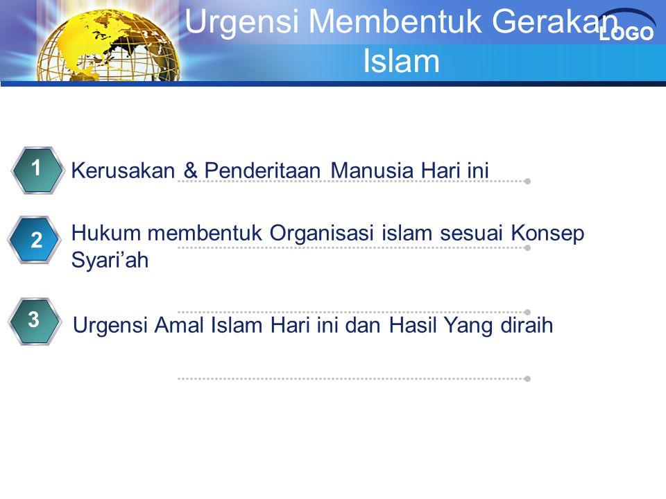 Urgensi Membentuk Gerakan Islam