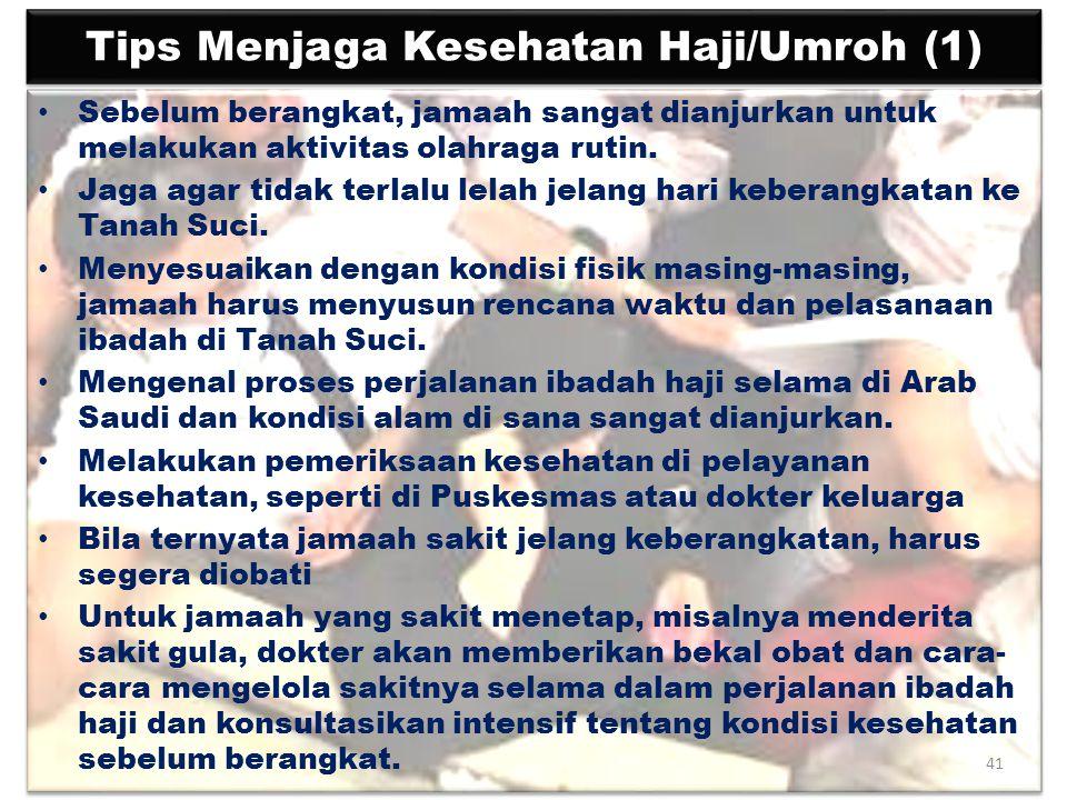 Tips Menjaga Kesehatan Haji/Umroh (1)