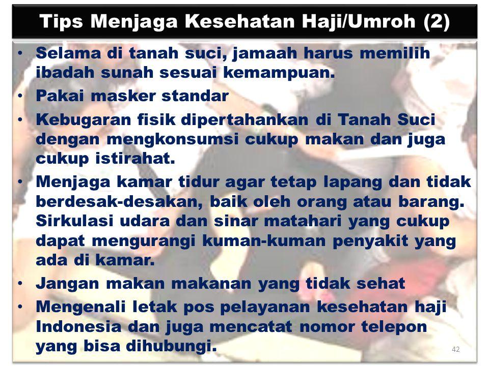 Tips Menjaga Kesehatan Haji/Umroh (2)