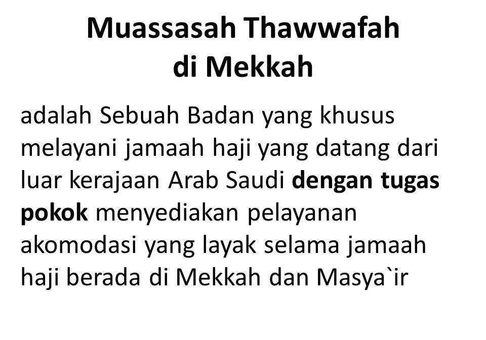 Muassasah Thawwafah di Mekkah