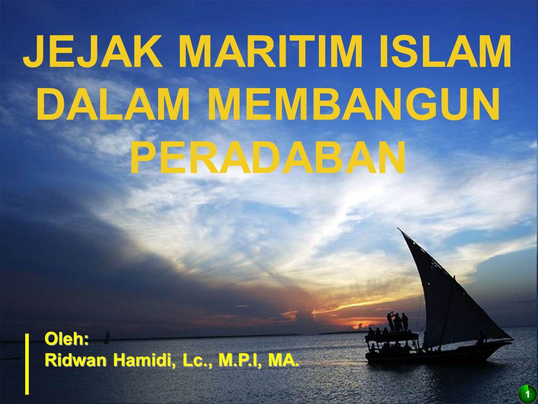 JEJAK MARITIM ISLAM DALAM MEMBANGUN PERADABAN