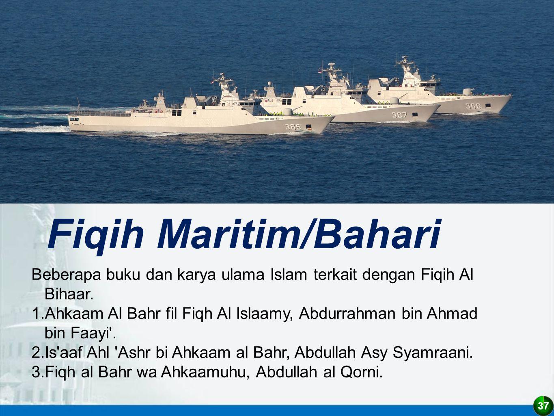 Fiqih Maritim/Bahari Beberapa buku dan karya ulama Islam terkait dengan Fiqih Al Bihaar.