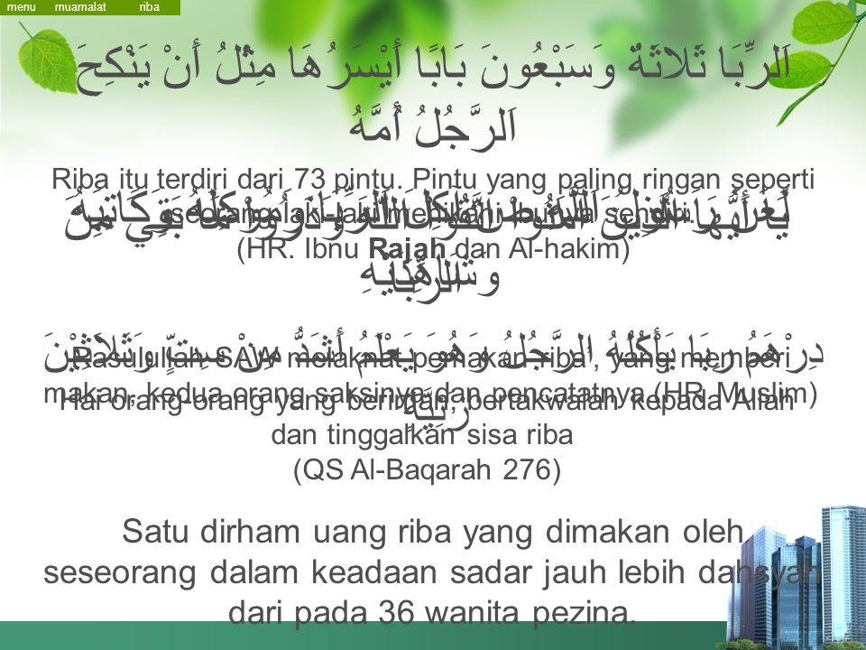 (HR. Ibnu Rajah dan Al-hakim)