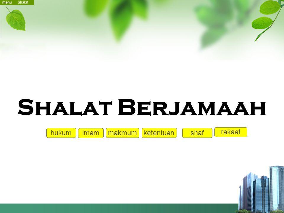 menu shalat Shalat Berjamaah hukum imam makmum ketentuan shaf rakaat