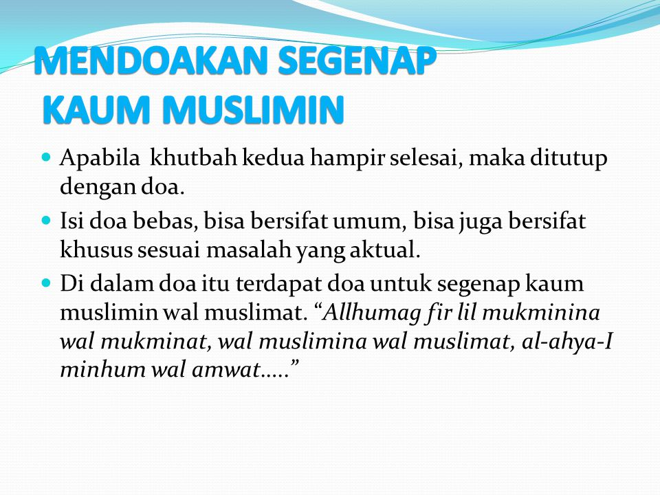 MENDOAKAN SEGENAP KAUM MUSLIMIN