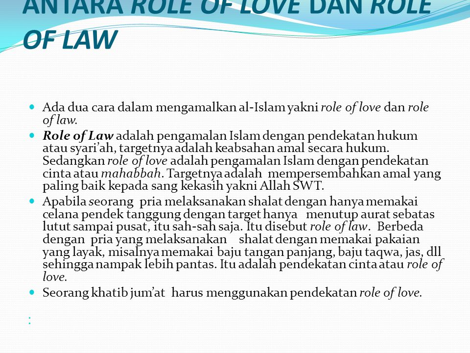 ANTARA ROLE OF LOVE DAN ROLE OF LAW