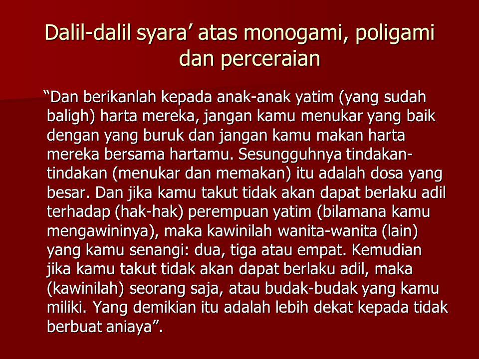 Dalil-dalil syara' atas monogami, poligami dan perceraian