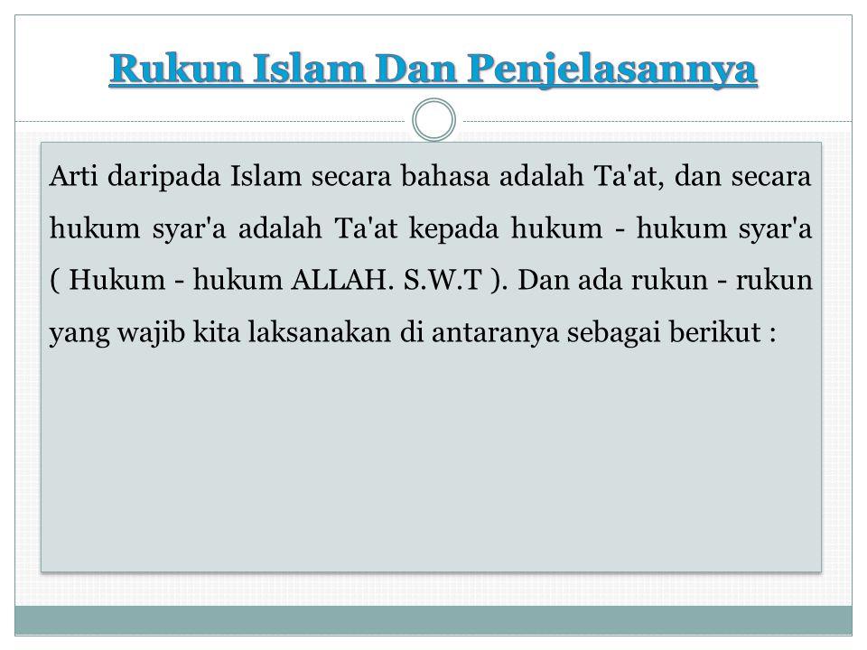 Rukun Islam Dan Penjelasannya