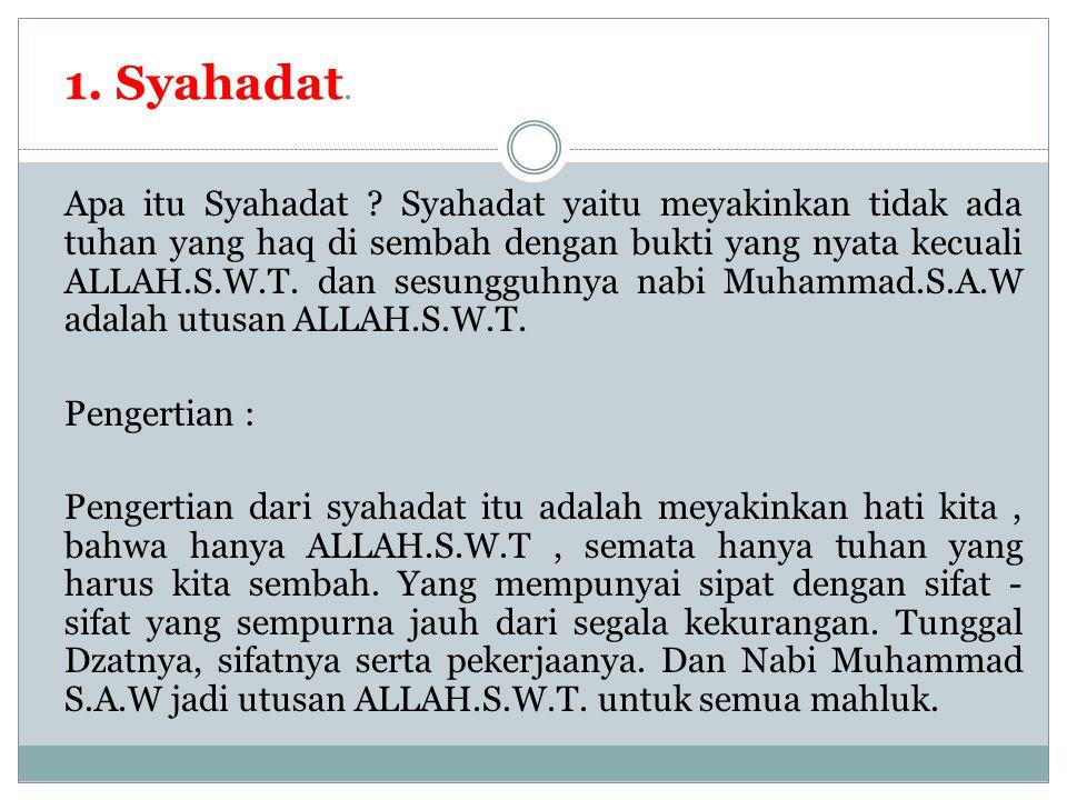 1. Syahadat.