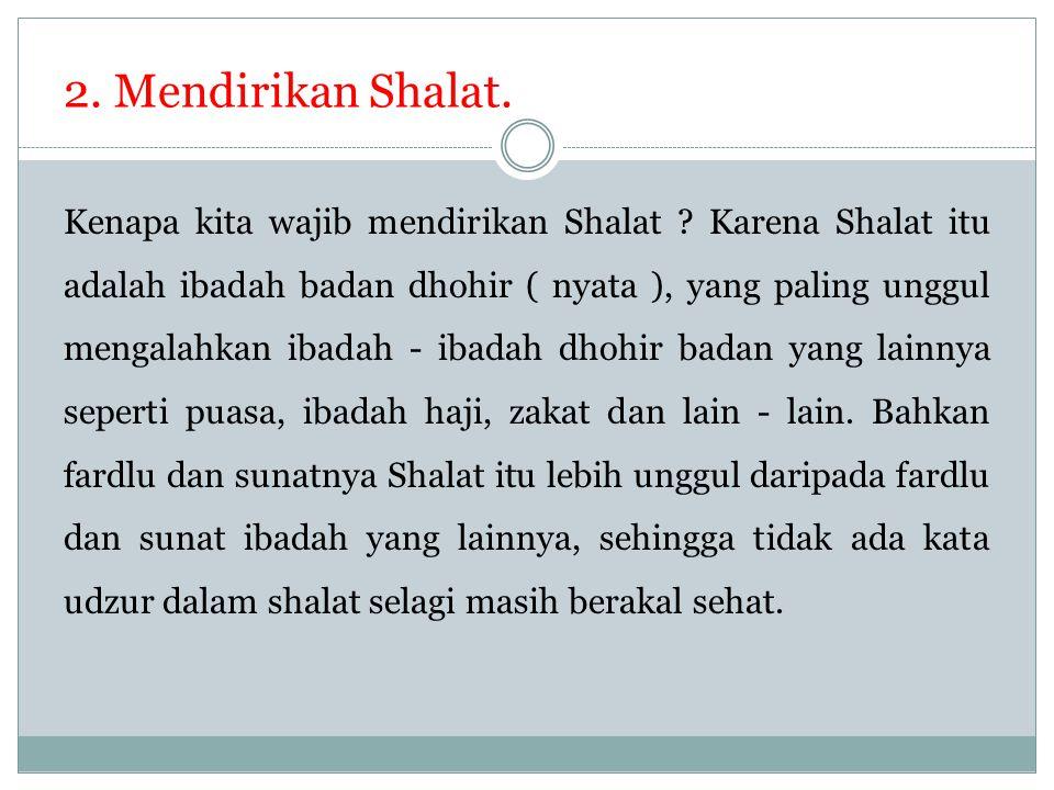 2. Mendirikan Shalat.