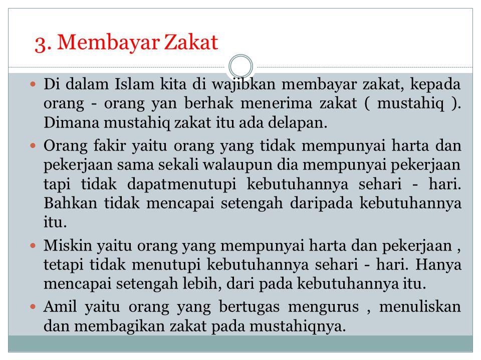 3. Membayar Zakat