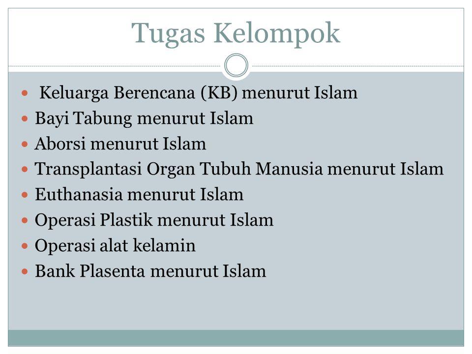 Tugas Kelompok Keluarga Berencana (KB) menurut Islam