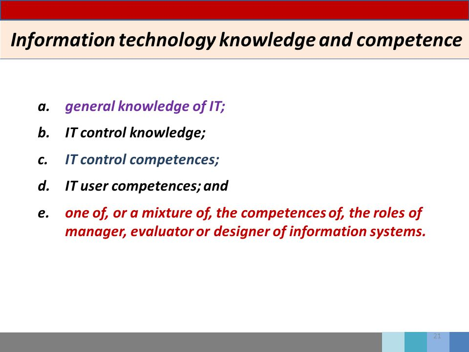 Information technology knowledge and competence