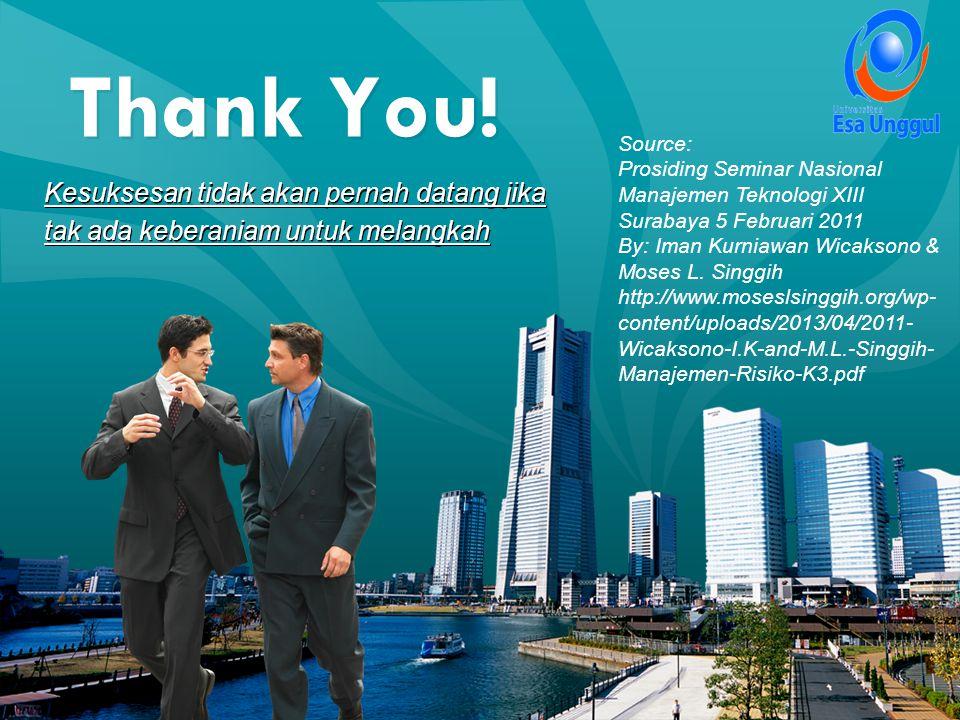 Thank You! Kesuksesan tidak akan pernah datang jika