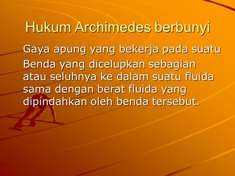 Hukum Archimedes berbunyi