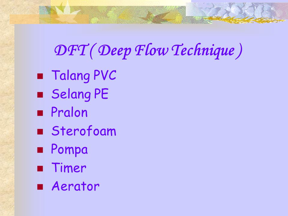 DFT ( Deep Flow Technique )