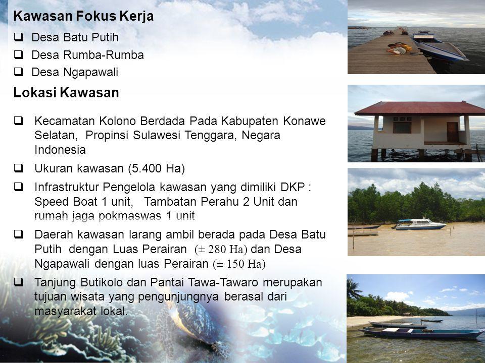 Kawasan Fokus Kerja Lokasi Kawasan Desa Batu Putih Desa Rumba-Rumba
