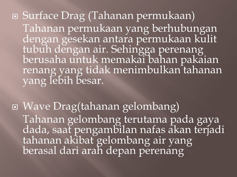 Surface Drag (Tahanan permukaan)