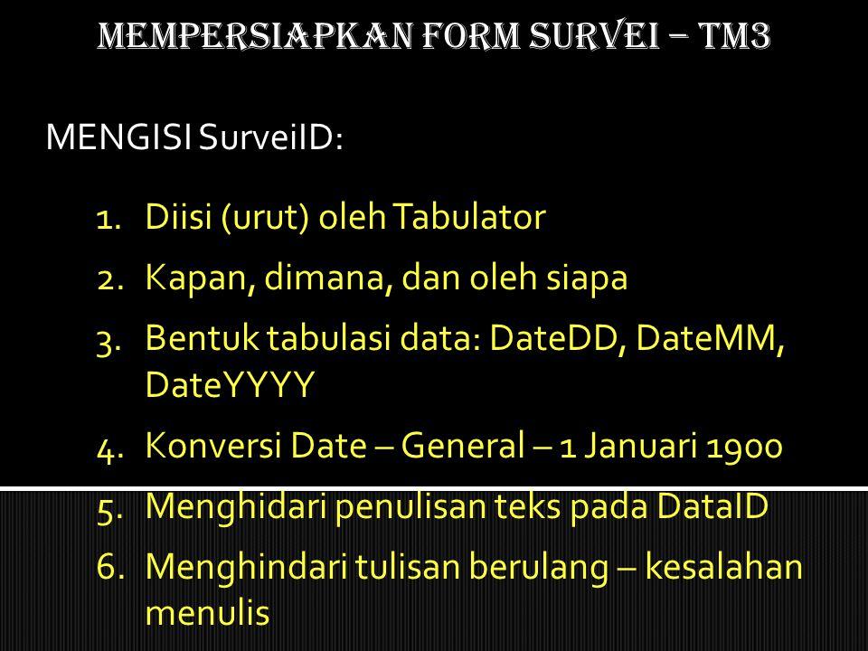 Mempersiapkan form SURVEI – TM3