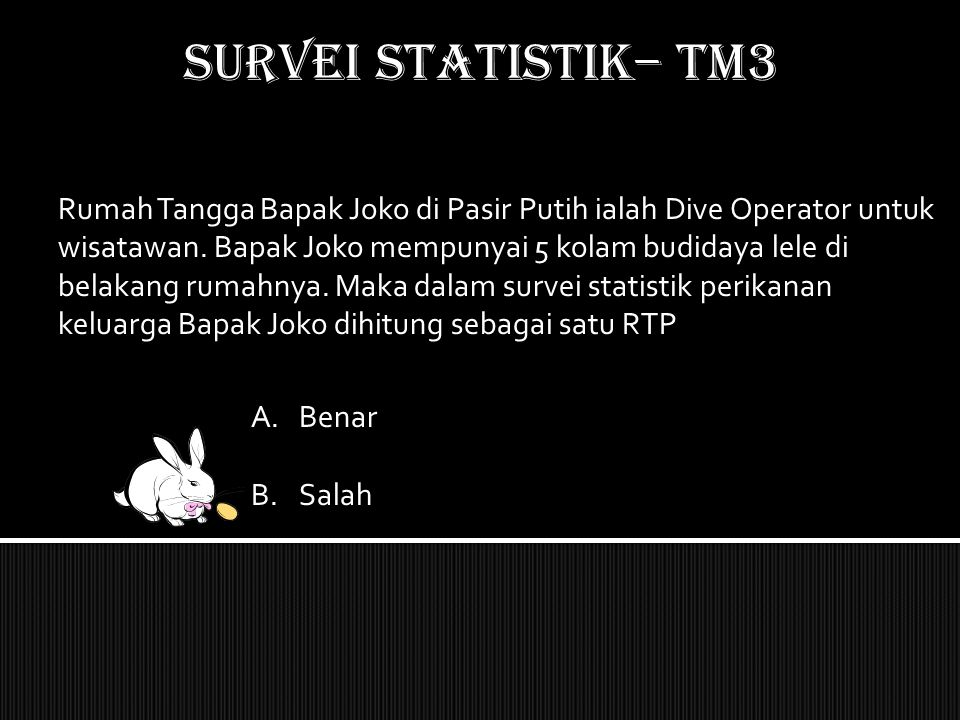 SURVEI STATISTIK– TM3