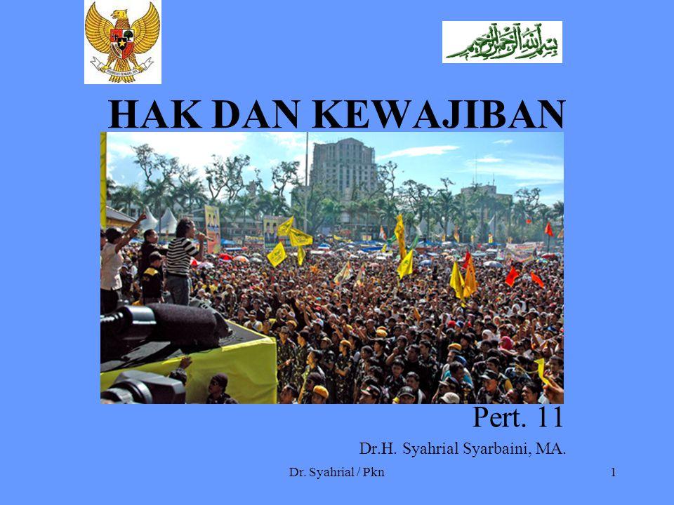 Pert. 11 Dr.H. Syahrial Syarbaini, MA.