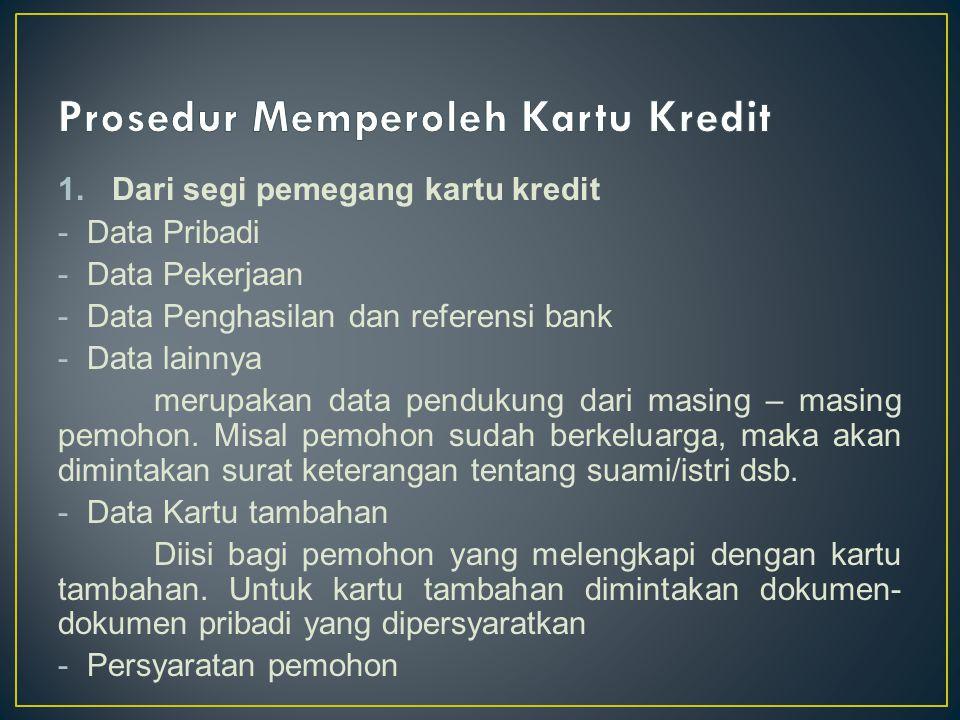 Prosedur Memperoleh Kartu Kredit