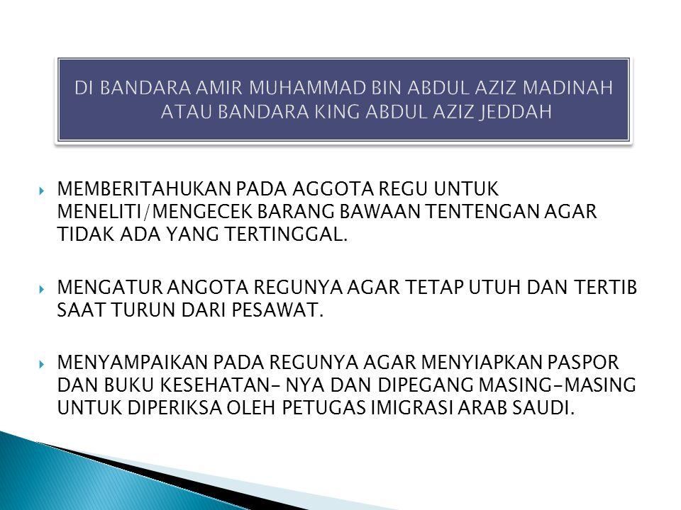 DI BANDARA AMIR MUHAMMAD BIN ABDUL AZIZ MADINAH ATAU BANDARA KING ABDUL AZIZ JEDDAH